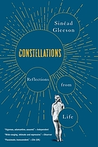 CONSTELLATIONS : reflections from life.