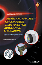 Design and analysis of composite structures for automotive applications : chassis and drivetrain