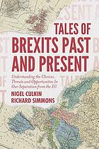 Tales of Brexits past and present : understanding the choices, threats and opportunities in our separation from the EU