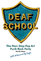 Deaf School : the non-stop pop art punk rock party