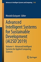 Advanced Intelligent Systems for Sustainable Development (AI2SD'2019). / Volume 4, Advanced intelligent systems for applied computing sciences