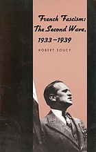 French fascism : the second wave, 1933-1939