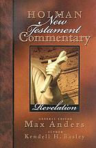 Holman New Testament commentary : [NIV based]. Vol. 12 Revelation