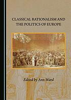 Classical rationalism and the politics of Europe