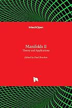 Manifolds II : theory and applications