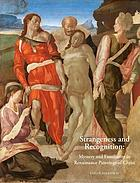 Strangeness and recognition : mystery and familiarity in Renaissance paintings of Christ