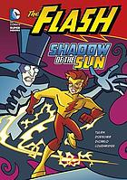 Flash : shadow of the sun