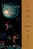 Heaven : the logic of eternal joy