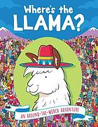 Where's the llama? / written by Frances Evans ; illustrated by Paul Moran.