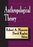 Anthropological theory a sourcebook