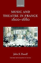 Music and theatre in France, 1600-1680