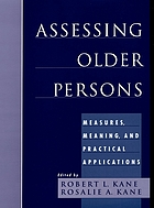 Assessing older persons : measures, meaning, and practical applications