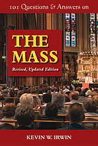 101 questions & answers on the Mass