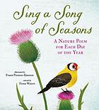 Sing a song of seasons : a nature poem for each day of the year