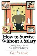 How to survive without a salary