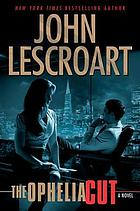 The Ophelia cut : a novel