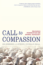 Call to compassion : reflections on animal advocacy in world religions