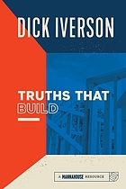 Truths that build : principles that will establish and strengthen the people of God