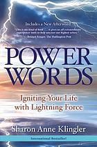 Power words : igniting your life with lightning force