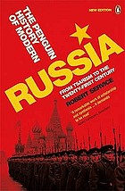 The Penguin history of modern Russia : from Tsarism to the twenty-first century