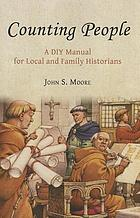 Counting people : a DIY manual for local and family historians