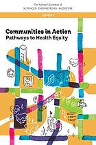 Communities in action : pathways to health equity