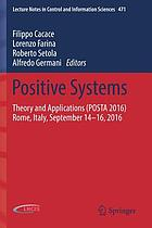 Positive systems : theory and applications (POSTA 2016), Rome, Italy, September 14-16, 2016