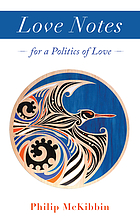 Love notes : for a politics of love