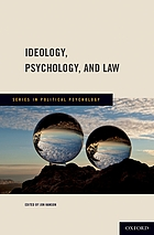 Ideology, psychology, and law