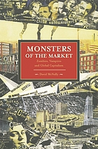 Monsters of the market : zombies, vampires and global capitalism