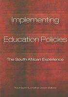 Implementing education policies : the South African experience