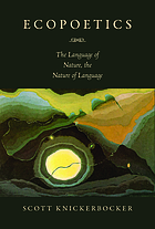 Ecopoetics : the language of nature, the nature of language