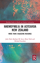 Haemophilia in Aotearoa New Zealand : more than a bleeding nuisance
