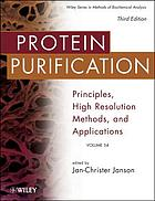 Protein purification : principles, high resolution methods and applications
