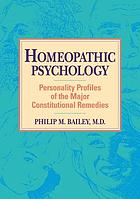 Homeopathic psychology : personality profiles of the major