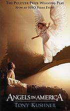 Angels in America : a gay fantasia on national themes
