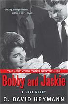 Bobby and Jackie : a love story