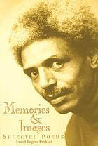 Memories & images : selected poems