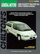 Chilton's Chevrolet, Chevy/Olds/Pontiac APVs, 1990-91 repair manual