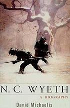 N.C. Wyeth : a biography