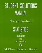 Student solutions manual, Statistics for business and