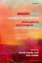 Music and consciousness : philosophical, psychological, and cultural perspectives
