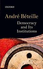Democracy and it's institutions