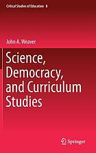 Science, democracy, and curriculum studies