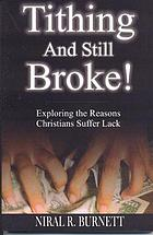 Tithing and still broke! : Exploring the reasons Christians suffer lack