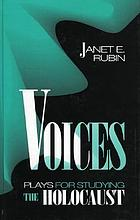 Voices : plays for studying the Holocaust