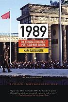 1989 : the struggle to create post-cold war Europe