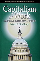 Capitalism at work : business, government, and energy