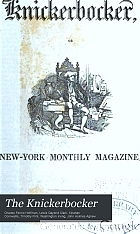 The Knickerbocker; or, New York monthly magazine.