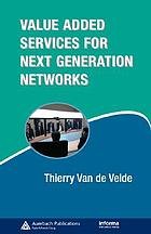 Value added services for next generation networks